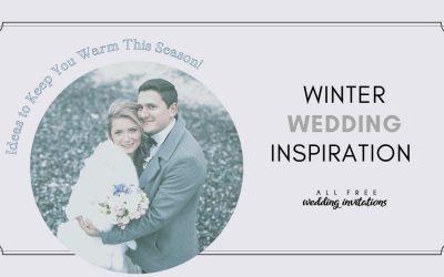 Winter Wedding Inspiration Ideas to Keep You Warm This Season